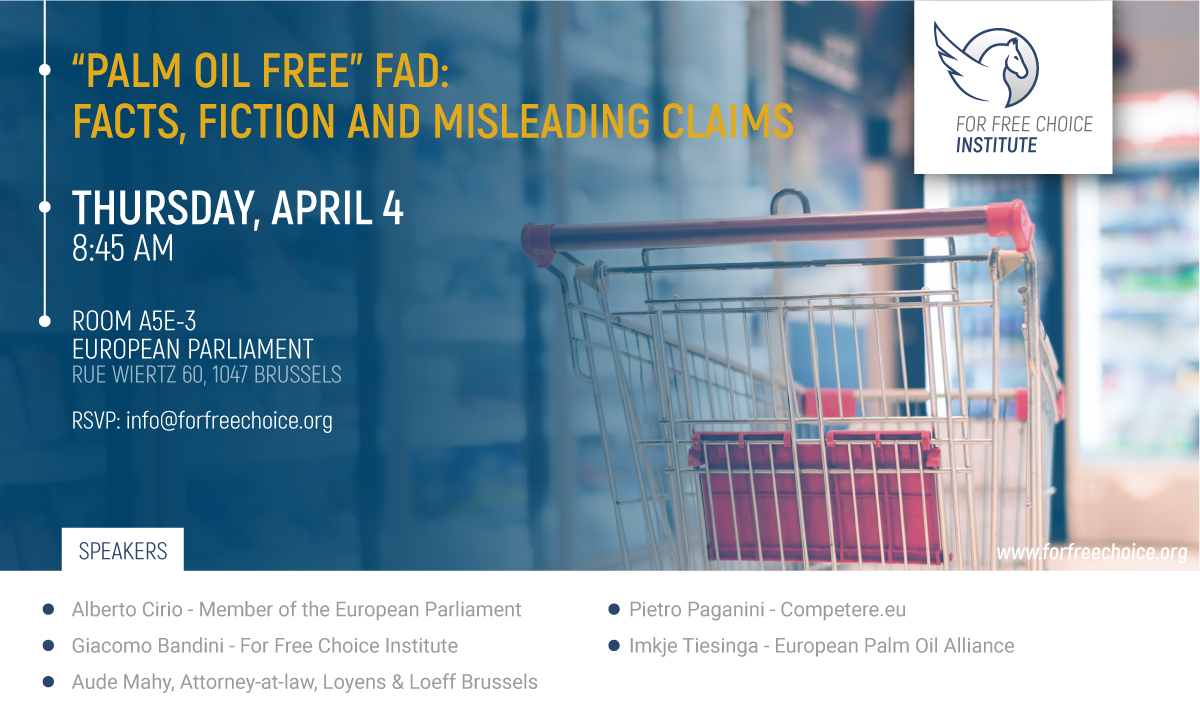 """Palm Oil Free"" Fad: Facts, Fiction and Misleading Claims; Brussels - April 4, 2019"