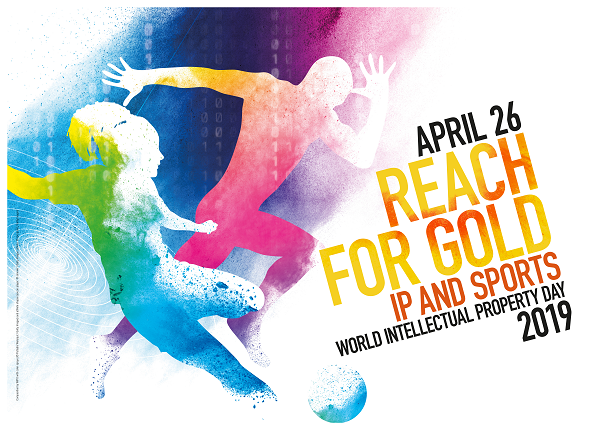 Reach for Gold: IP and Sports - World IP Day 2019